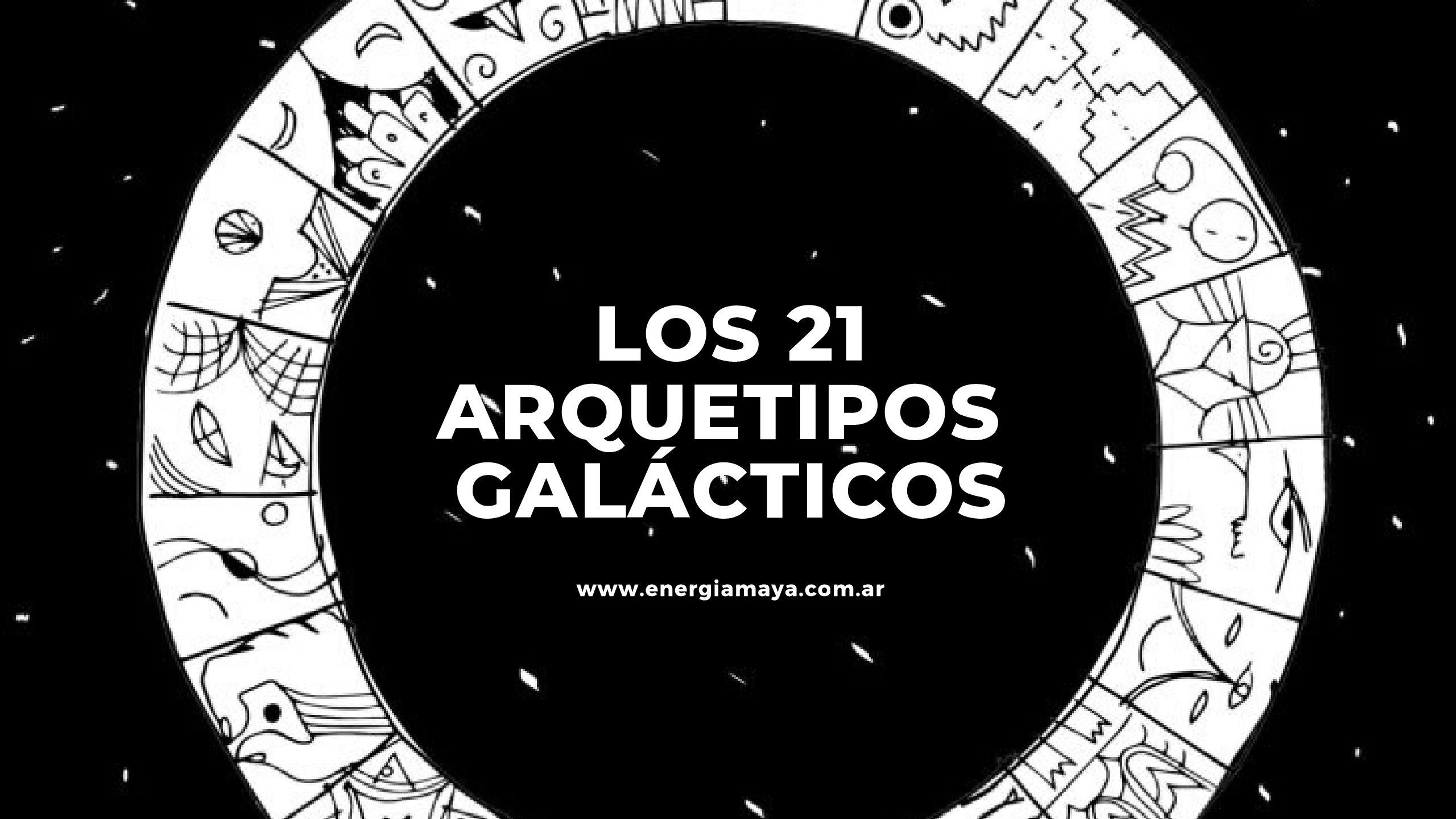 Los 21 Arquetipos Galácticos